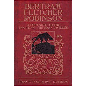 Bertram Fletcher Robinson: A Footnote to The Hound of the Baskervilles