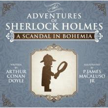 A Scandal In Bohemia - The Adventures of Sherlock Holmes Re-Imagined - Sherlock Holmes Books