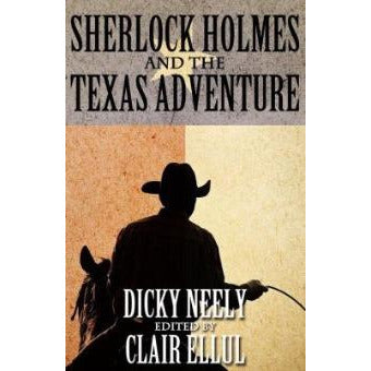 Sherlock Holmes and The Texas Adventure - Sherlock Holmes Books
