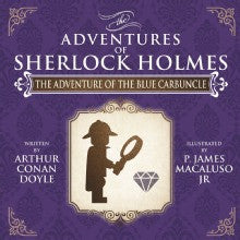 The Adventure of The Blue Carbuncle - The Adventures of Sherlock Holmes Re-Imagined - Sherlock Holmes Books