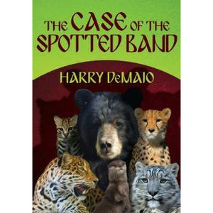 The Case of The Spotted Band - Octavius Bear Book 2 - Sherlock Holmes Books