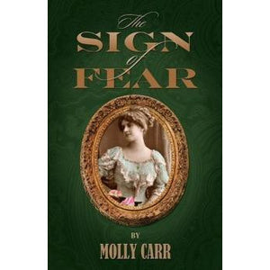 The Sign of Fear - The adventures of Mrs.Watson with a supporting cast including Sherlock Holmes, Dr.Watson and Moriarty - Sherlock Holmes Books