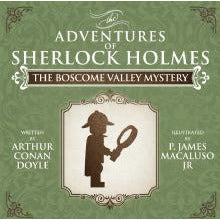 The Boscome Valley Mystery - The Adventures of Sherlock Holmes Re-Imagined - Sherlock Holmes Books