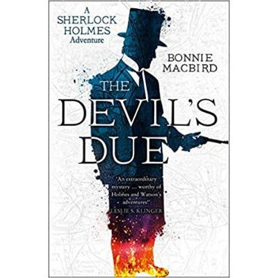 The Devil's Due (A Sherlock Holmes Adventure Book 3)