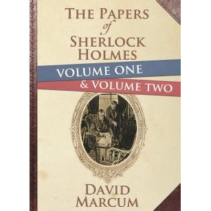 The Papers of Sherlock Holmes Volume 1 and 2 Hardback Edition - Sherlock Holmes Books