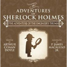 The Adventure of the Engineer's Thumb - The Adventures of Sherlock Holmes Re-Imagined - Sherlock Holmes Books