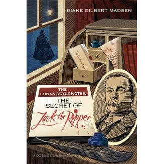The Conan Doyle Notes: The Secret of Jack The Ripper Hardback - Sherlock Holmes Books