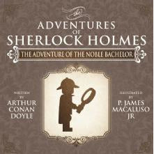 The Adventure of the Noble Bachelor - The Adventures of Sherlock Holmes Re-Imagined - Sherlock Holmes Books