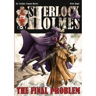 The Final Problem – A Sherlock Holmes Graphic Novel - Sherlock Holmes Books