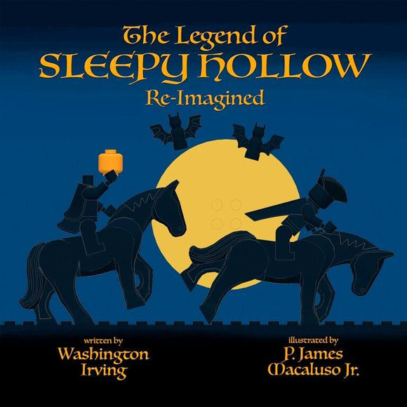 The Legend of Sleepy Hollow — Re-Imagined