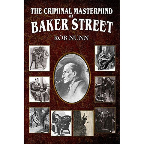 The Criminal MasterMind of Baker Street