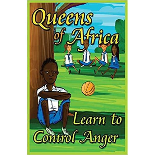 Learn To Control Anger: Queens of Africa Book 8