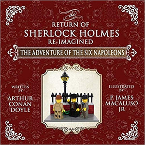 The Adventure of The Six Napoleons - The Adventures of Sherlock Holmes Re-Imagined