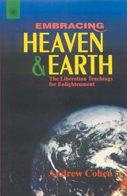 Embracing Heaven & Earth: The Liberation Teachings for Enlightenment