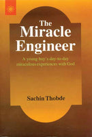 The Miracle Engineer: A Yound boy's day to day miraculous experience with God