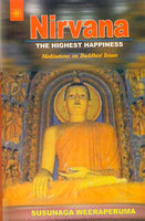 Nirvana: The Highest Happiness: Meditations on Buddhist Issues