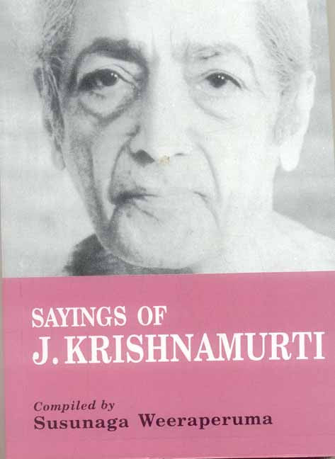 Sayings of J. Krishnamurti