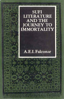 Sufi Literaure and the Journey to Immortality