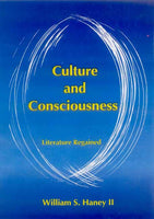 Culture and Consciousness: Literature Regained