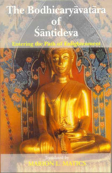 The Bodhicaryavatara of Santideva: Entering the path of Enlightenment