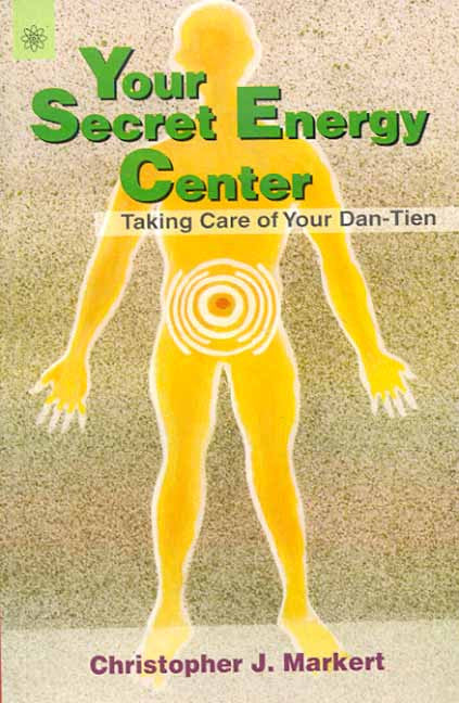 Your Secret Energy Center: Taking Care of Your Dan-Tien