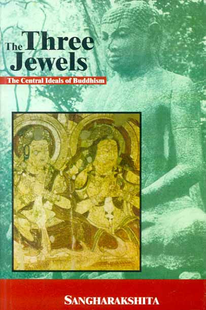 The Three Jewels: The Central Ideals of Buddhism