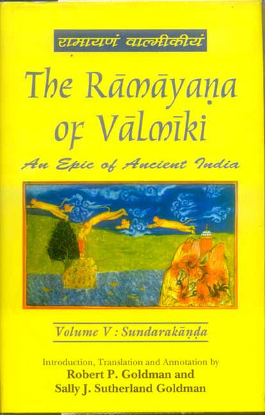 The Ramayana of Valmiki, Vol.5: Sundarakanda: An Epic of Ancient India
