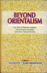 Beyond Orientalism: The Work of Wilhelm Halbfass and its Impact on Indian and Cross-Cultural Studies