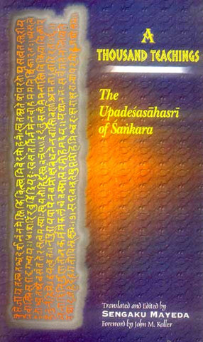 A Thousand Teachings: The Upadesasahasri of Sankara