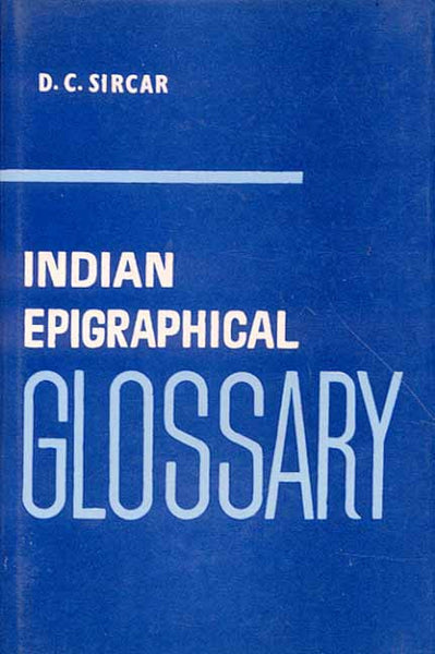 Indian Epigraphical Glossary