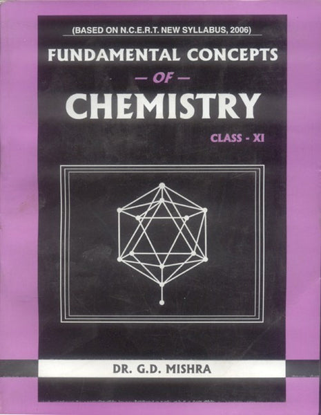 Fundamental Concepts of Chemistry: Class - XI