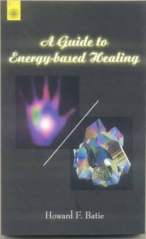 A Guide To Energy-Based Healing