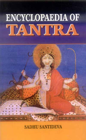 Encyclopaedia of Tantra (5 Vols.)