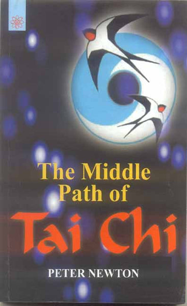 The Middle Path of Tai Chi