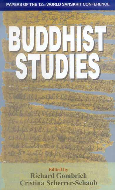 Buddhist Studies: Papers of the 12th World Sanskrit Conference, Vol.8