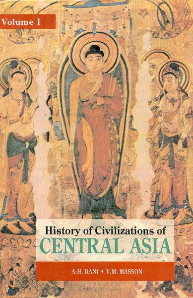 History of Civilizations of Central Asia: 5 Volumes in 6 Parts (Set of 6 Books)