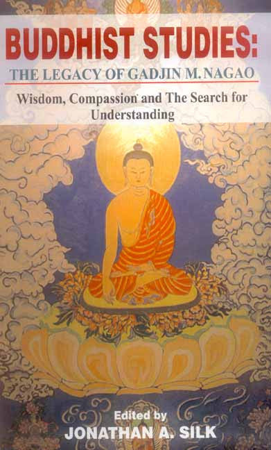 Buddhist Studies: The Legacy of Gadjin M. Nagao