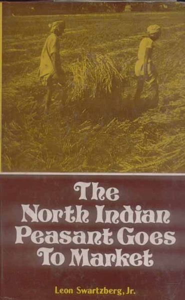 The North Indian Peasant Goes to Market