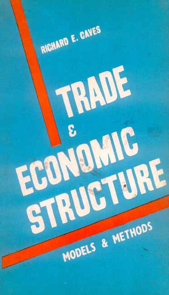 Trade and Economic Structure: (Models and Methods)