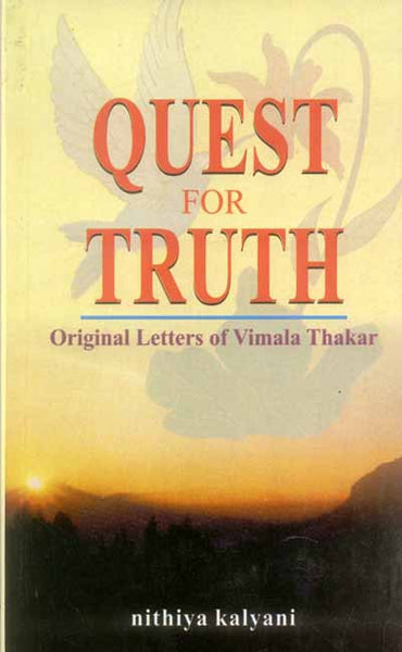 Quest for Truth: Original Letters of Vimala Thakar