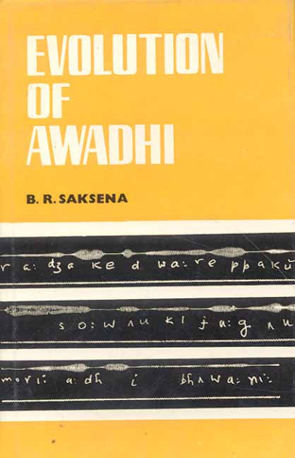 Evolution of Awadhi: A Branch of Hindi
