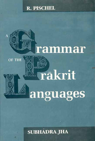 A Grammar of the Prakrit Languages