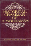 Historical Grammar of Apabhramsa