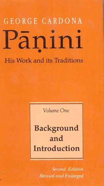Panini (Vol. I): His work and Its Traditions