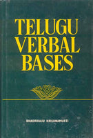 Telugu Verbal Bases: A Comparative and Descriptive Study