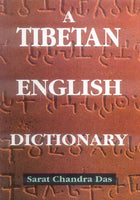 A Tibetan English Dictionary: With Sanskrit Synonyms