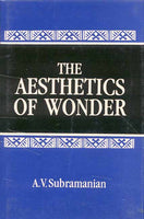 The Aesthetics of Wonder: New Findings in Sanskrit Alankarasastra