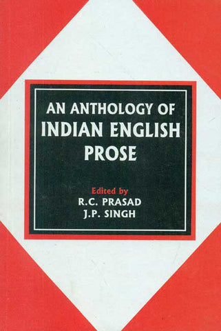 An Anthology of Indian English Prose