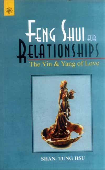 Feng Shui for Relationships: The Yin and Yang of love