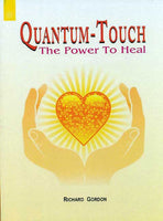 Quantum-Touch: The Power to Heal